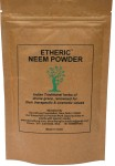 Etheric Neem Powder (Indian Lilac) for Skin & Hair Care (150 Grams)
